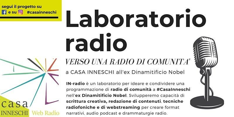 Laboratorio radio con casa inneschi